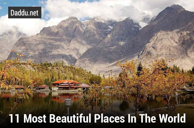 11 Most Beautiful Places In The World