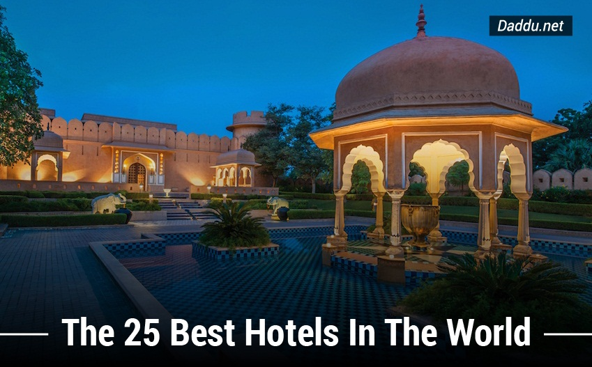 The top 25 luxury hotels around the world daddu for Hotels of the world